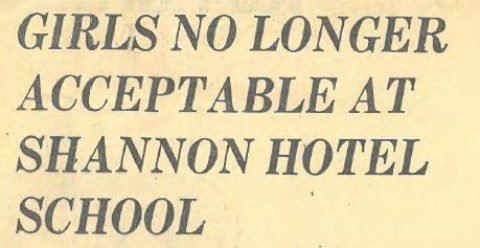 Girls no longer accepted in Shannon College?