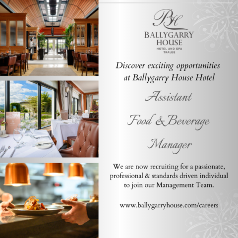 Assistant Food & Beverage Manager – Ballygarry House Hotel, Tralee